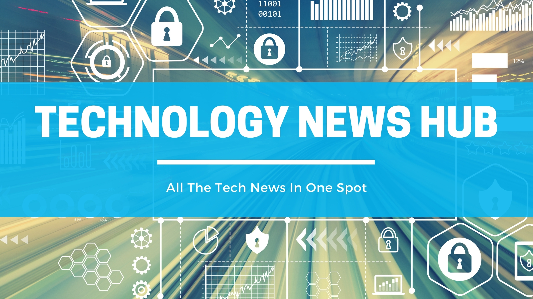 Technology News Hub - All The Tech News In One Spot